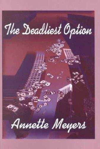 The Deadliest Option