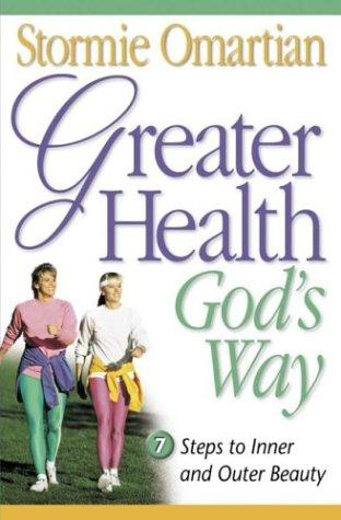 Download Greater Health God's Way