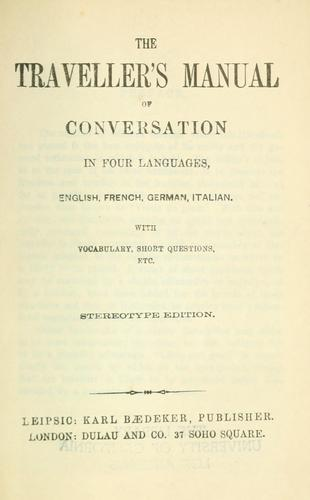 Download The traveller's manual of conversation in four languages, English, French, German, Italian.