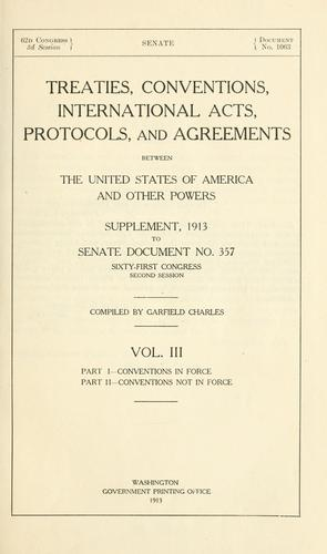 Treaties, conventions, international acts, protocols, and agreements between the United States of America and other powers.