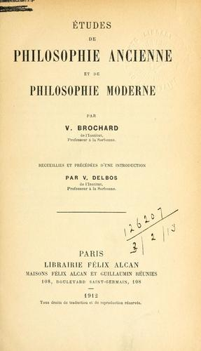 Études de philosophie ancienne et de philosophie moderne.