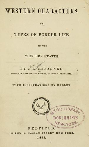 Download Western characters, or, Types of border life in the Western States