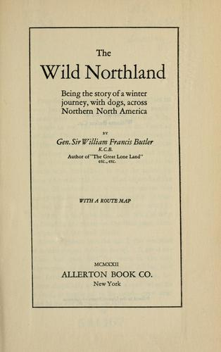 Download The wild northland, being the story of a winter journey