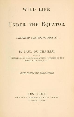 Download Wild life under the equator.