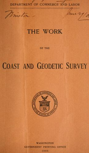 The work of the Coast and geodetic survey.