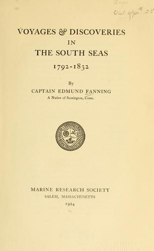 Voyages & discoveries in the South Seas, 1792-1832