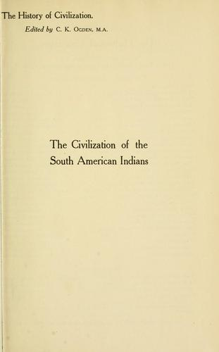 Download The civilization of the South American Indians