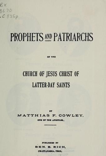 Prophets and patriarchs of the Church of Jesus Christ of Latter-day Saints.