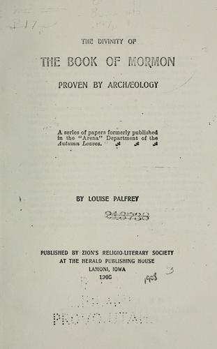 Download The divinity of the Book of Mormon proven by archaeology