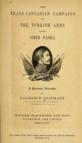The Trans-Caucasian campaign of the Turkish army under Omer Pasha