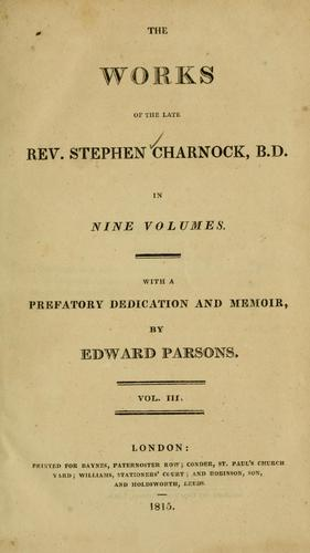 Download The works of the late Rev. Stephen Charnock …