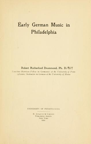Download Early German music in Philadelphia.