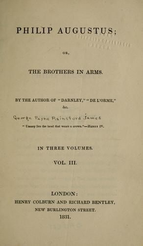 Philip Augustus, or, The brothers in arms.