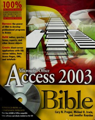 Cover of: Access 2003 bible | Cary N. Prague
