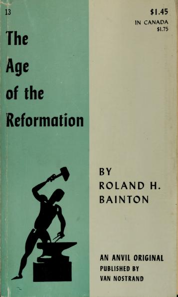 Cover of: The age of the reformation | Roland H. Bainton