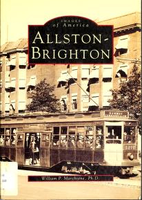Cover of: Allston-Brighton | William P. Marchione