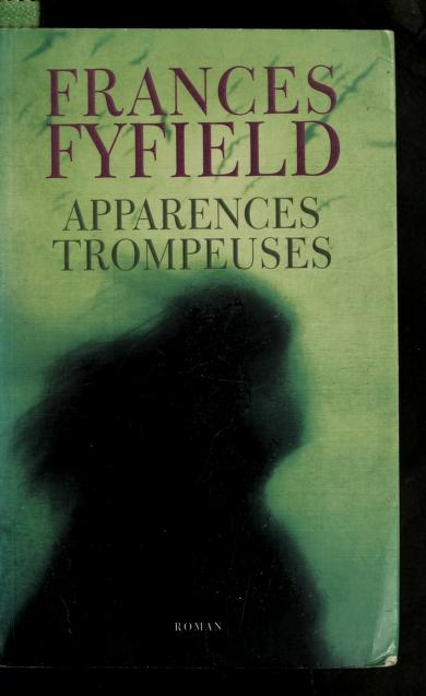 Apparences trompeuses by Frances Fyfield