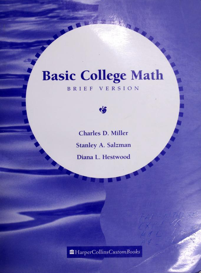 Basic College Mathematics, Brief Version by Charles David Miller