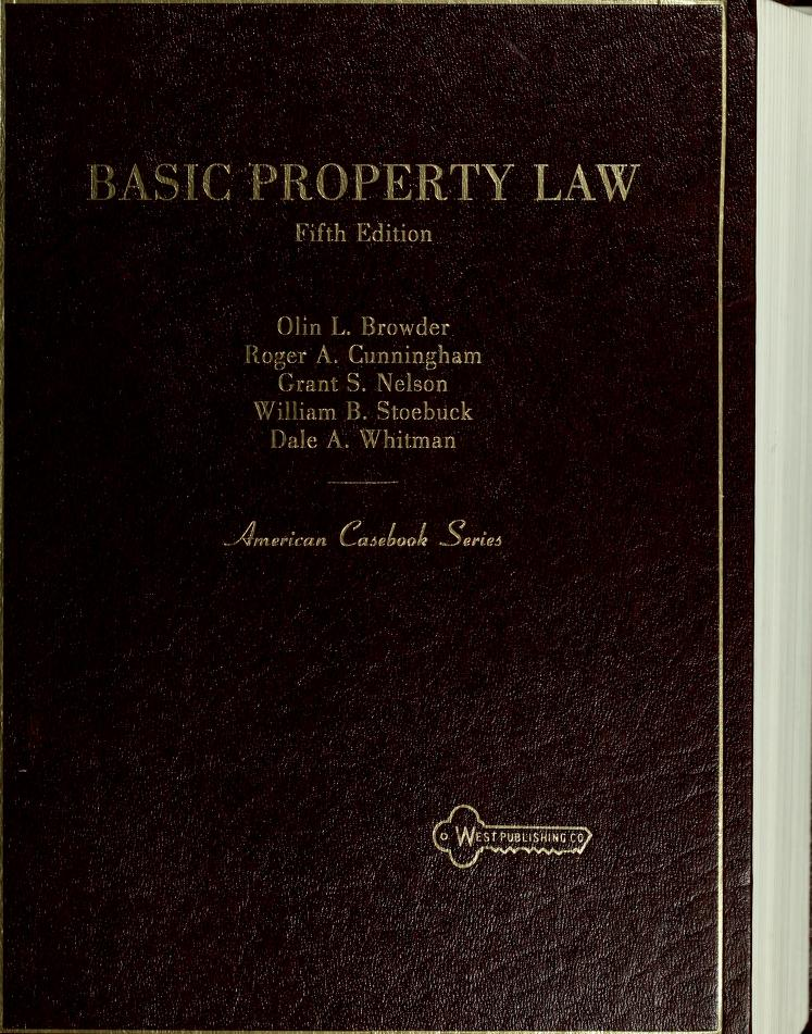 Basic property law by Olin L. Browder