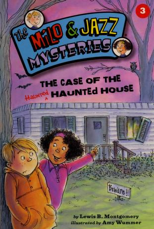 Cover of: The case of the haunted haunted house | Lewis B. Montgomery