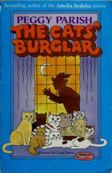 The cats' burglar by Peggy Parish
