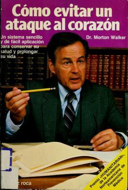 Cover of: Como Evitar UN Ataque Al Corazon/How Not to Have a Heart Attack   Morton Walker