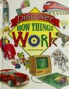 Cover of: Discover how things work