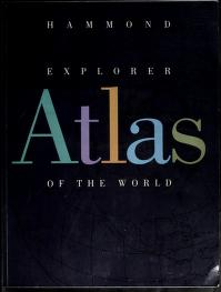 Cover of: Hammond Explorer Atlas of the World | Hammond, Hammond Inc