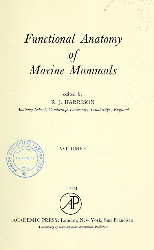 Functional Anatomy of Marine Mammals by R. J. Harrison