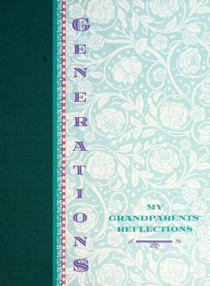 Cover of: Generations My Grandparents Reflections | Discovery Toys