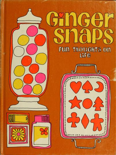 Ginger snaps by Dian Ritter