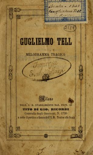 Guglielmo Tell by Gioacchino Rossini