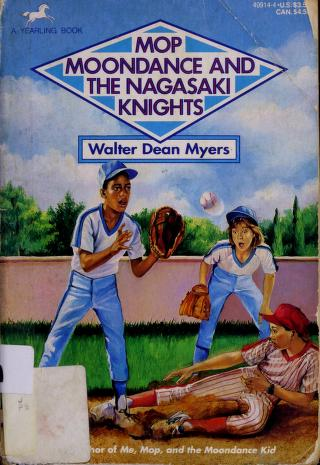 Cover of: Mop, Moondance, and the Nagasaki Knights | Walter Dean Myers