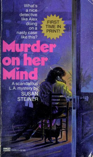 Cover of: Murder on Her Mind | Susan Steiner