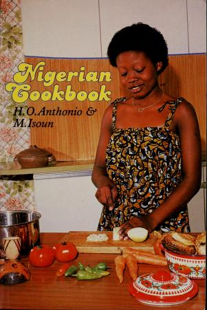 Cover of: Nigerian cookbook by H. O. Anthonio
