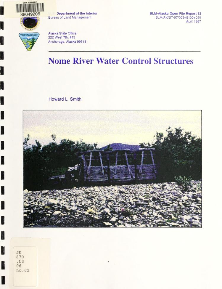 Nome River water control structures by Howard L. Smith