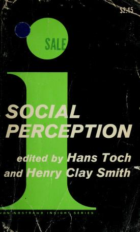 Cover of: Social perception: the development of interpersonal impressions | Hans Toch