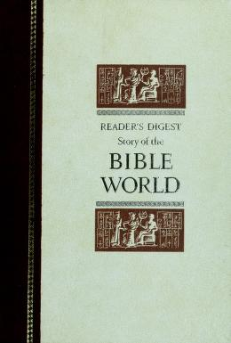 Cover of: Story of the Bible world | Keyes, Nelson Beecher