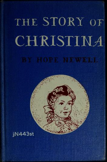Cover of: The story of Christina   Hope Hockenberry Newell