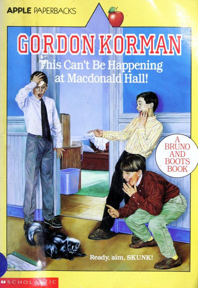 This can't be happening at Macdonald Hall! by Gordon Korman