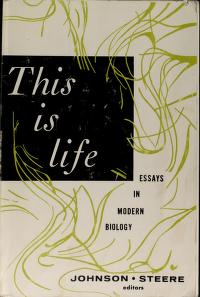 Cover of: This is life | Willis Hugh Johnson