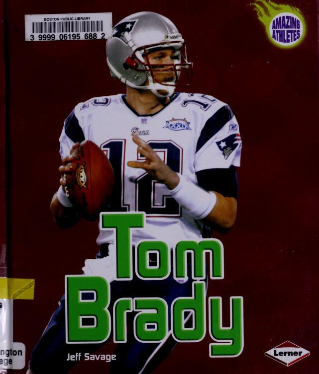 Tom Brady by Jeff Savage