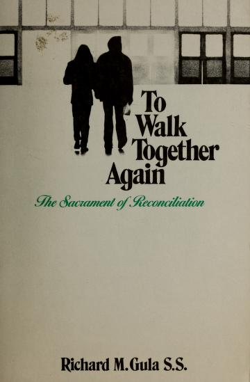 Cover of: To walk together again | Richard M. Gula
