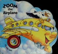 Cover of: Zoom the airplane | Stéphane Turgeon