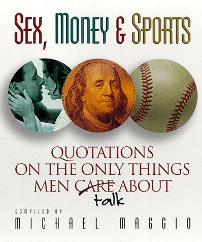 Sex, Money, and Sports by Michael Maggio
