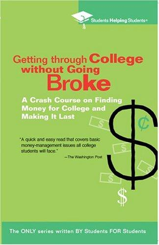 Getting Through College without Going Broke by Students Helping Students