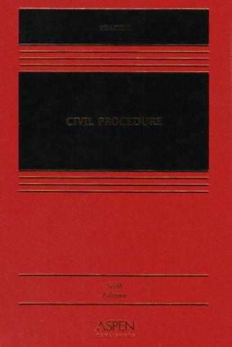 Civil Procedure by Stephen C. Yeazell