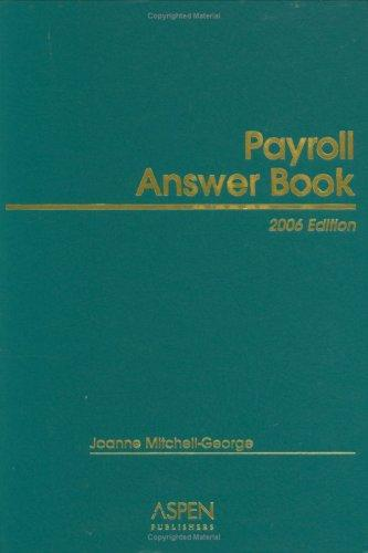 Payroll Answer Book by Joanne Mitchell-George