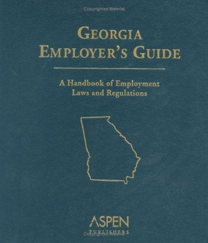 Georgia Employer's Guide by Aspen Publishers Editorial