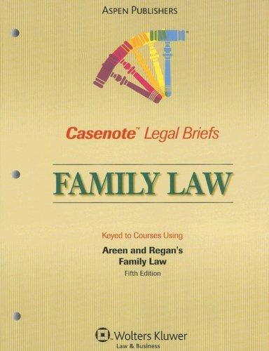 Casenote Legal Briefs Family Law by Casenotes